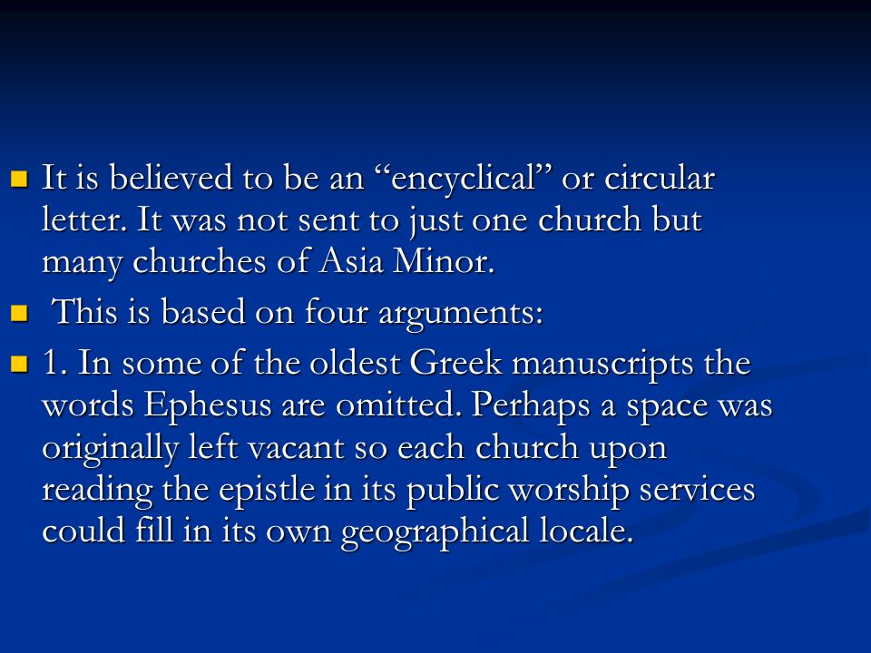 It is believed to be an encyclical or circular letter.
