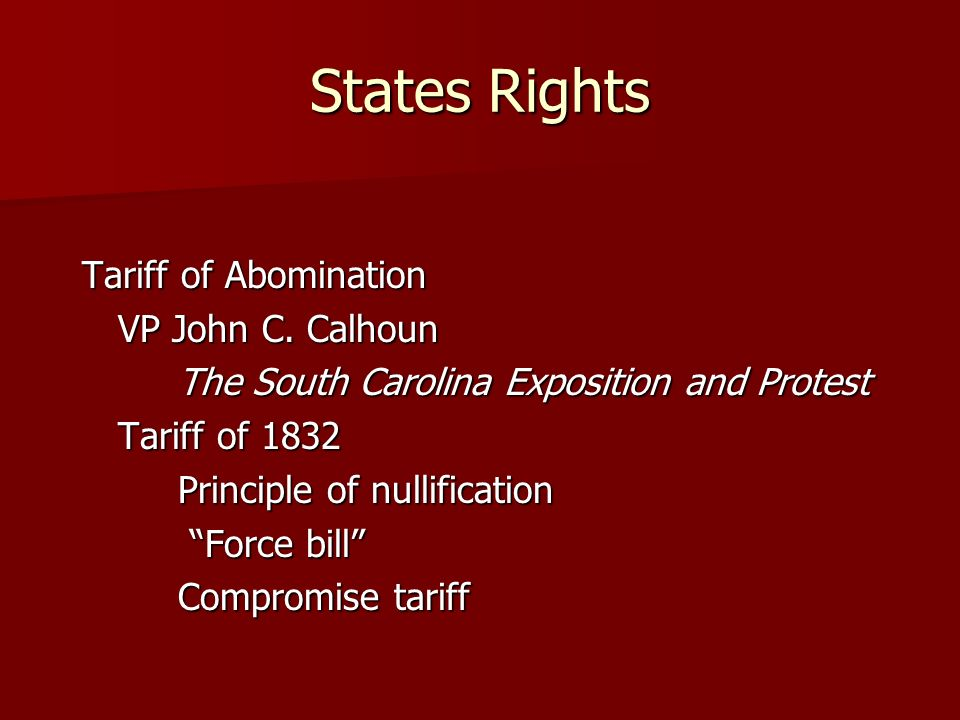 States Rights Tariff of Abomination VP John C.