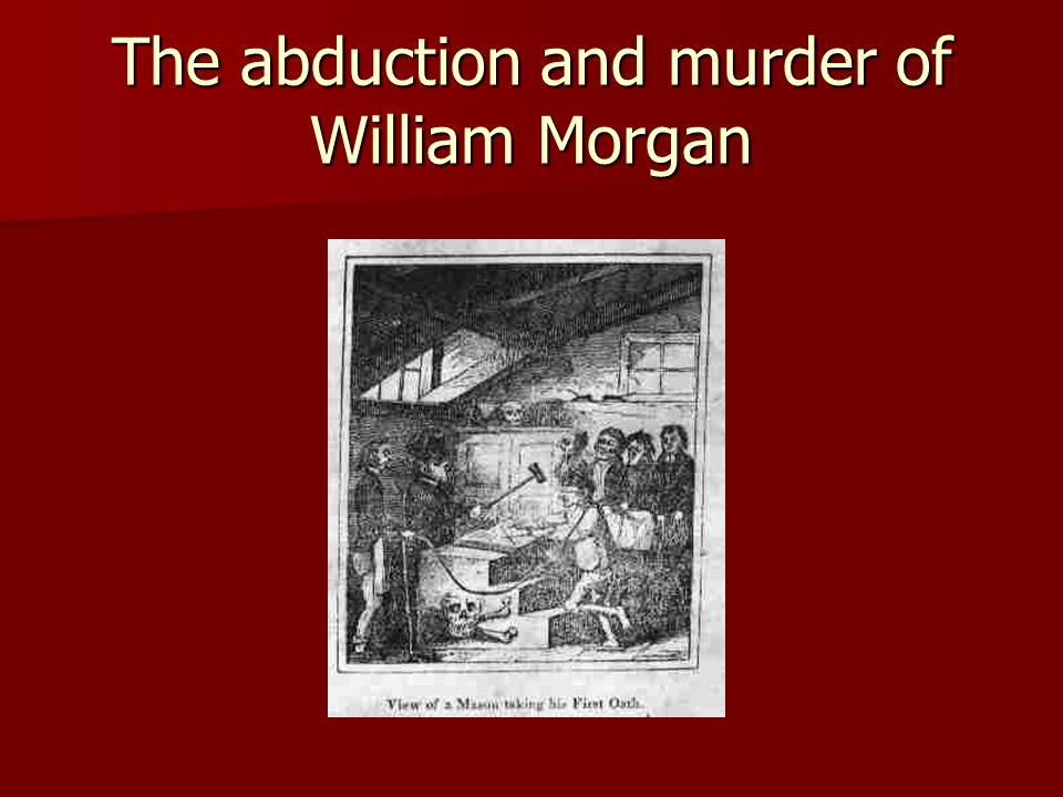 The abduction and murder of William Morgan