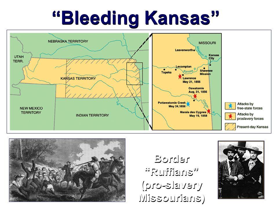 Bleeding Kansas Border Ruffians (pro-slavery Missourians)