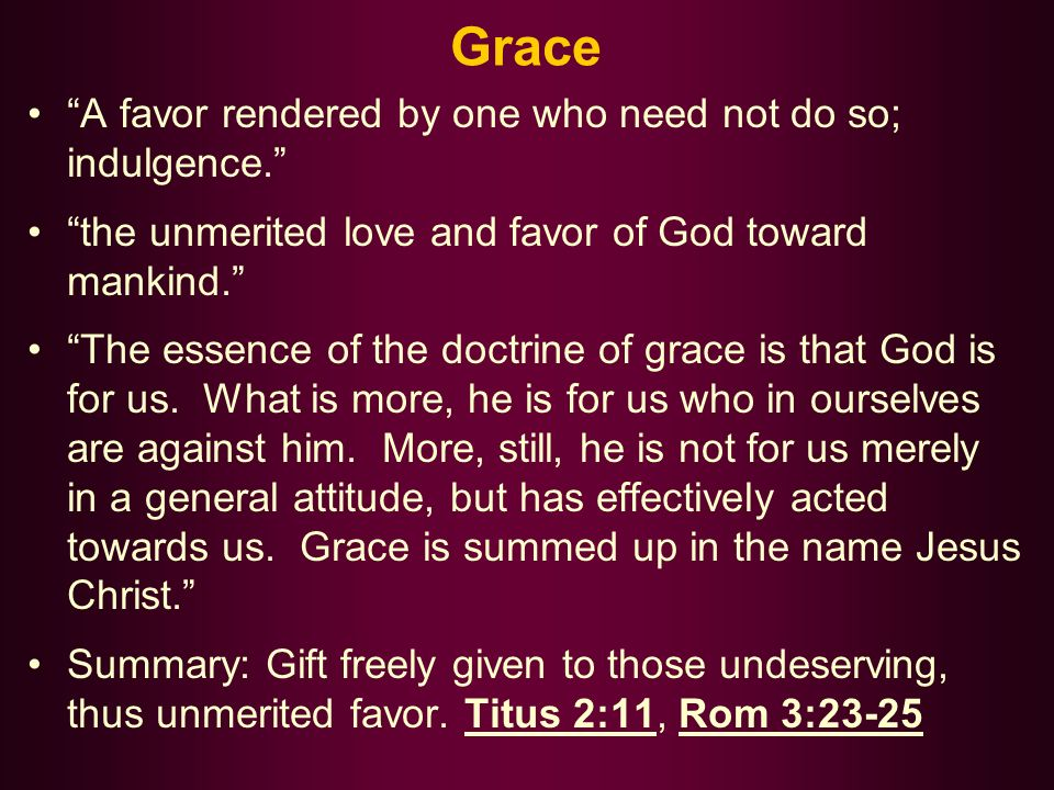 Three Elements of Salvation by Grace Gift: must be available and offered by the giver.