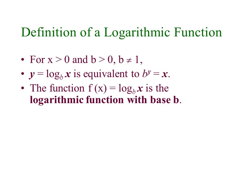 Location of Base and Exponent in Exponential and Logarithmic Forms Logarithmic form: y = log b x Exponential Form: b y = x.