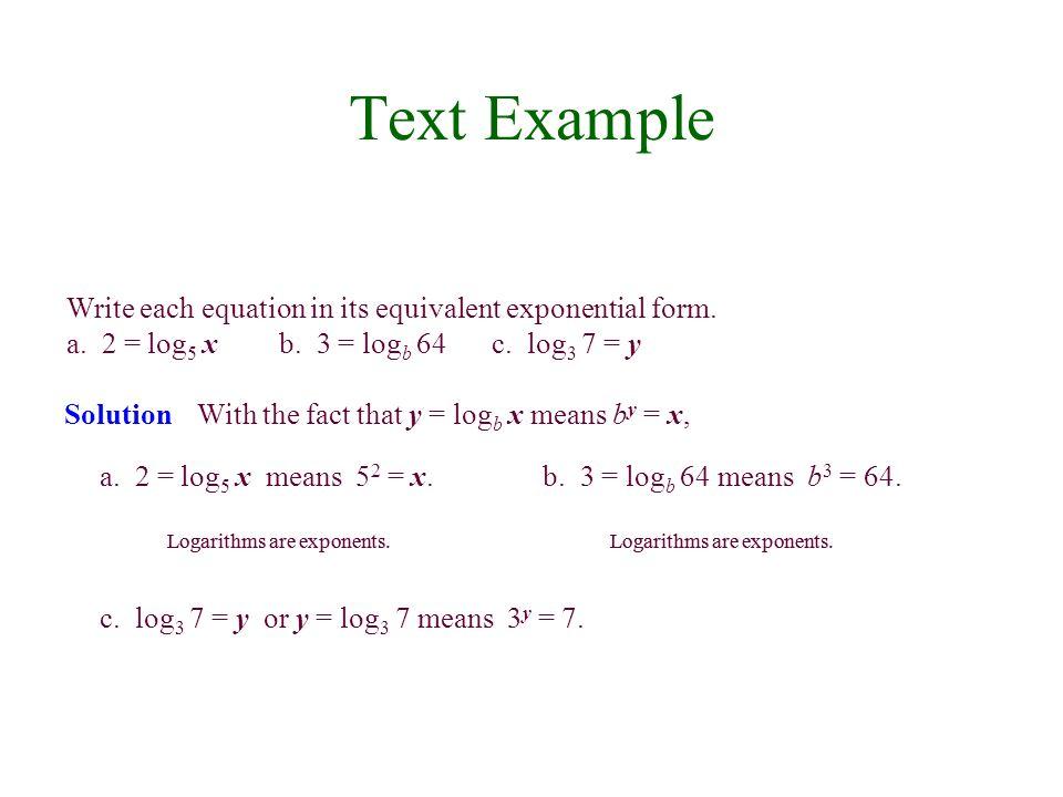 Evaluate a.log 2 16b. log 3 9 c.