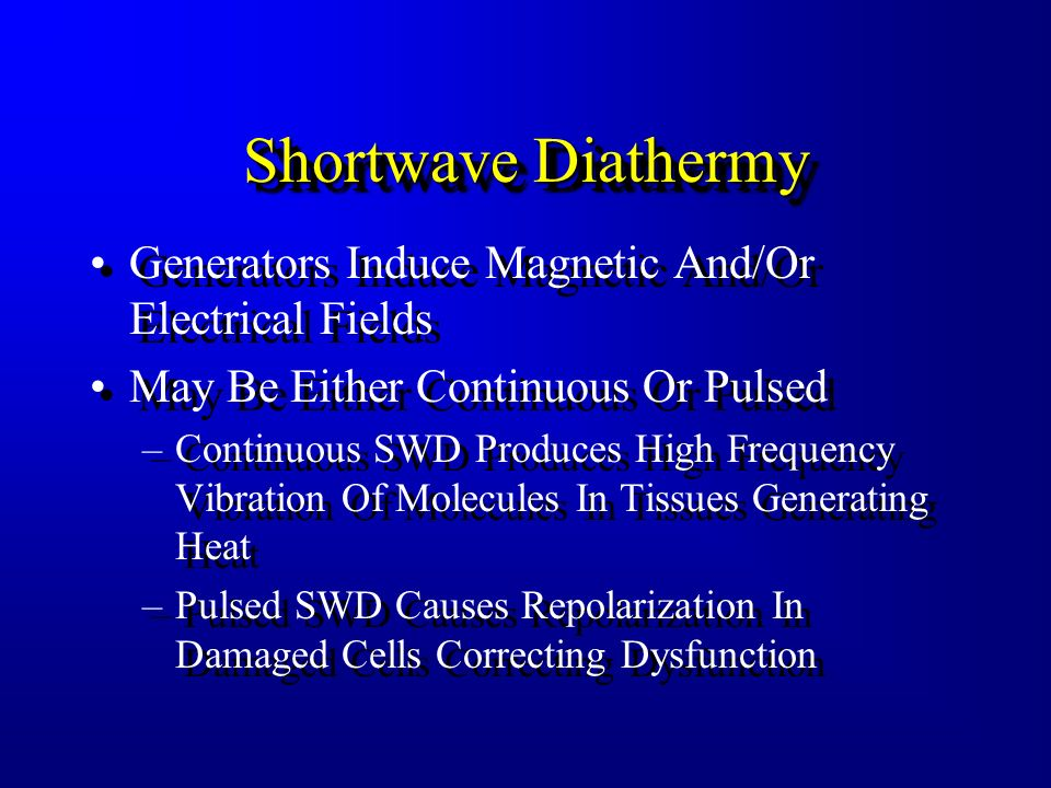 DiathermyDiathermy High Frequency Electromagnetic Energy Cannot Depolarize Nerve or Muscle Both SWD and MWD Used Primarily To Generate Heat In The Tis