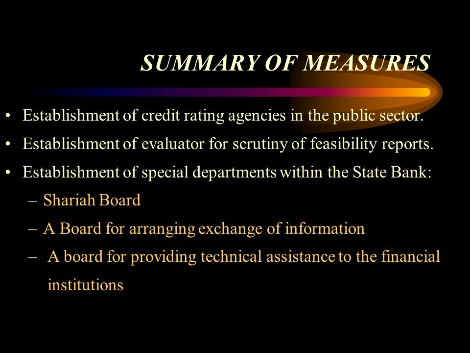 SUMMARY OF MEASURES Establishment of credit rating agencies in the public sector.