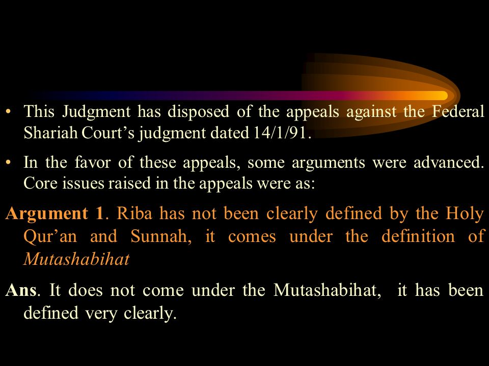 This Judgment has disposed of the appeals against the Federal Shariah Courts judgment dated 14/1/91.