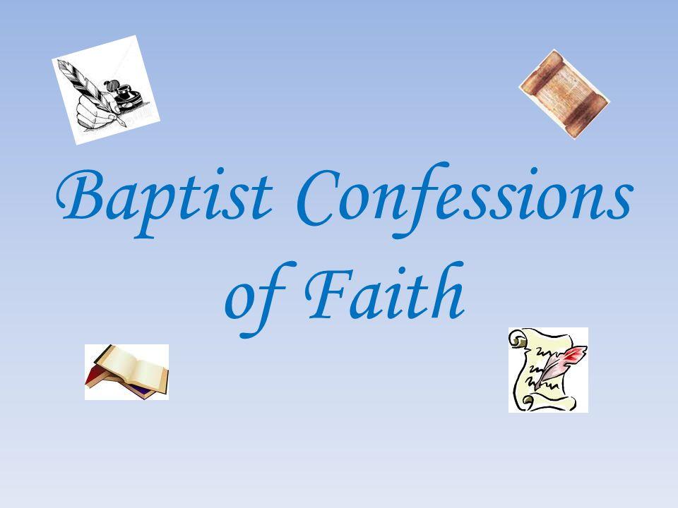 Baptist Confessions of Faith