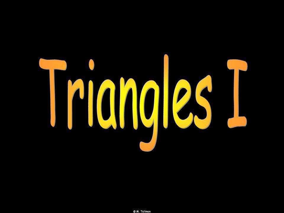 © M. Tallman Equilateral, Isosceles, Scalene, Right, Acute, Obtuse. X° a units X° b units