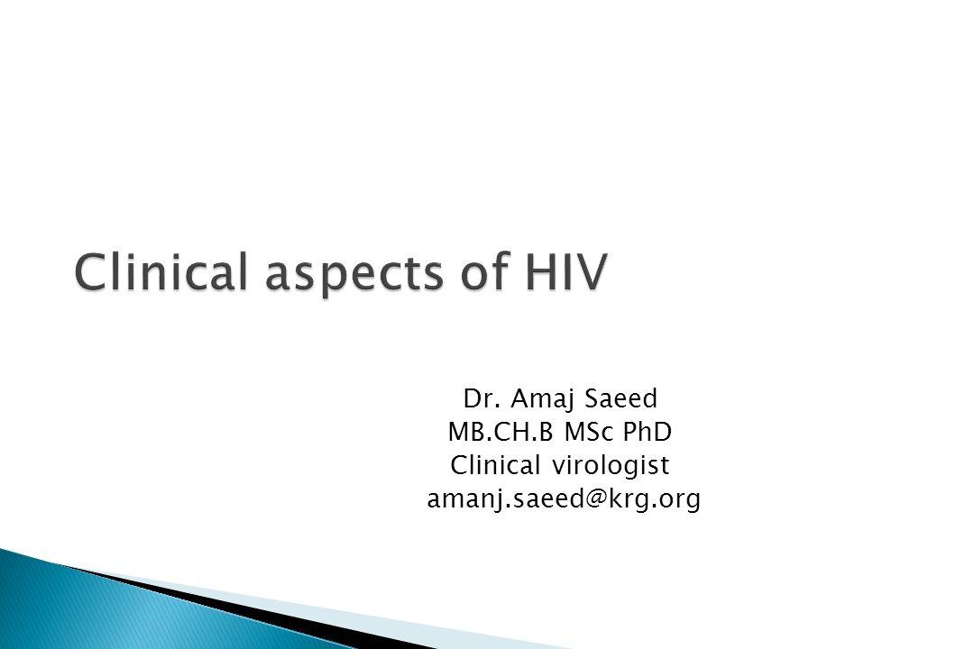 Dr. Amaj Saeed MB.CH.B MSc PhD Clinical virologist amanj.saeed@krg.org