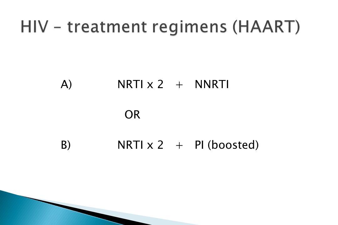 A)NRTI x 2 + NNRTI OR B)NRTI x 2 + PI (boosted)