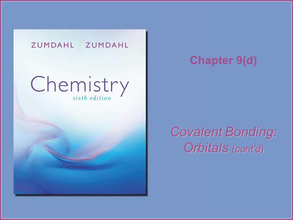 Chapter 9(d) Covalent Bonding: Orbitals (contd)