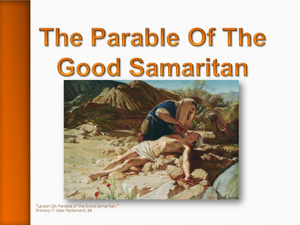 The Samaritan took the man to an inn and cared for him until the next day.