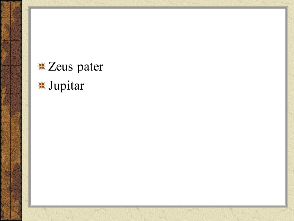 Zeus pater Jupitar