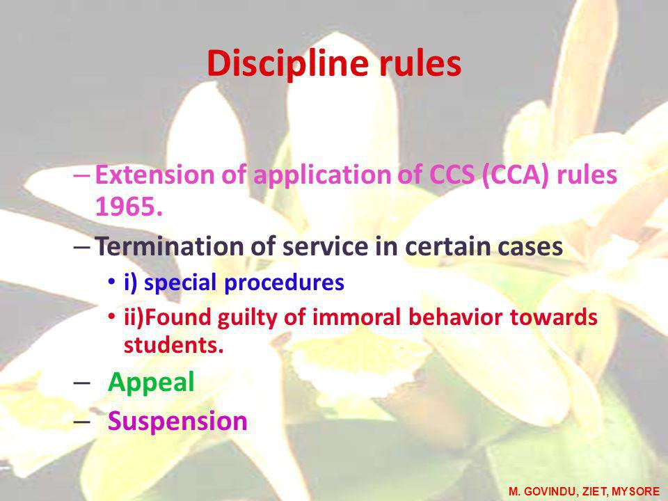 Discipline rules – Extension of application of CCS (CCA) rules 1965.