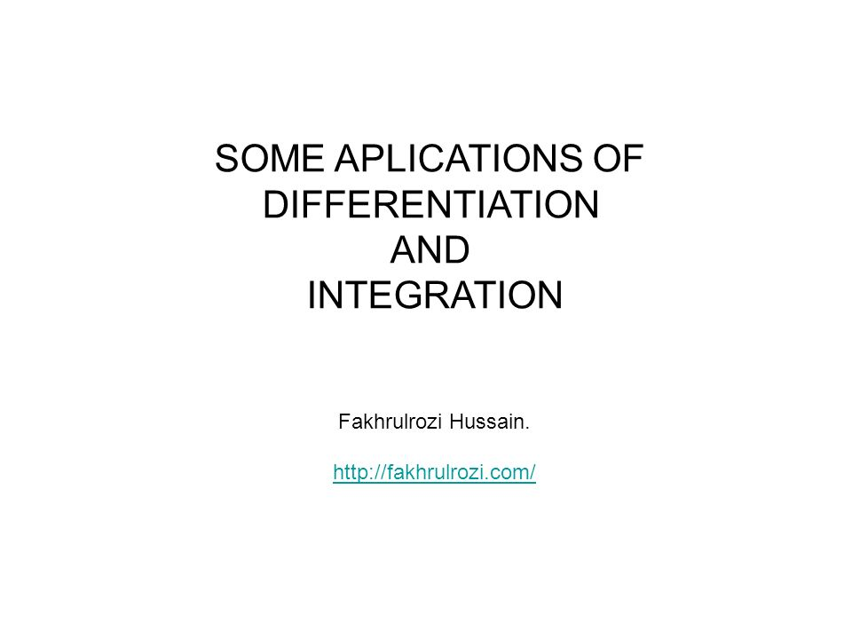 SOME APPLICATIONS OF INTEGRATIONS 1.Area Under a Curve 2.Volume by Slicing 3.Geometric Interpretation