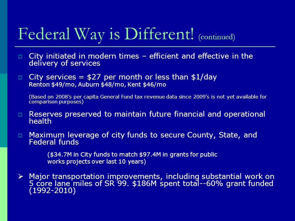 Federal Way is Different.