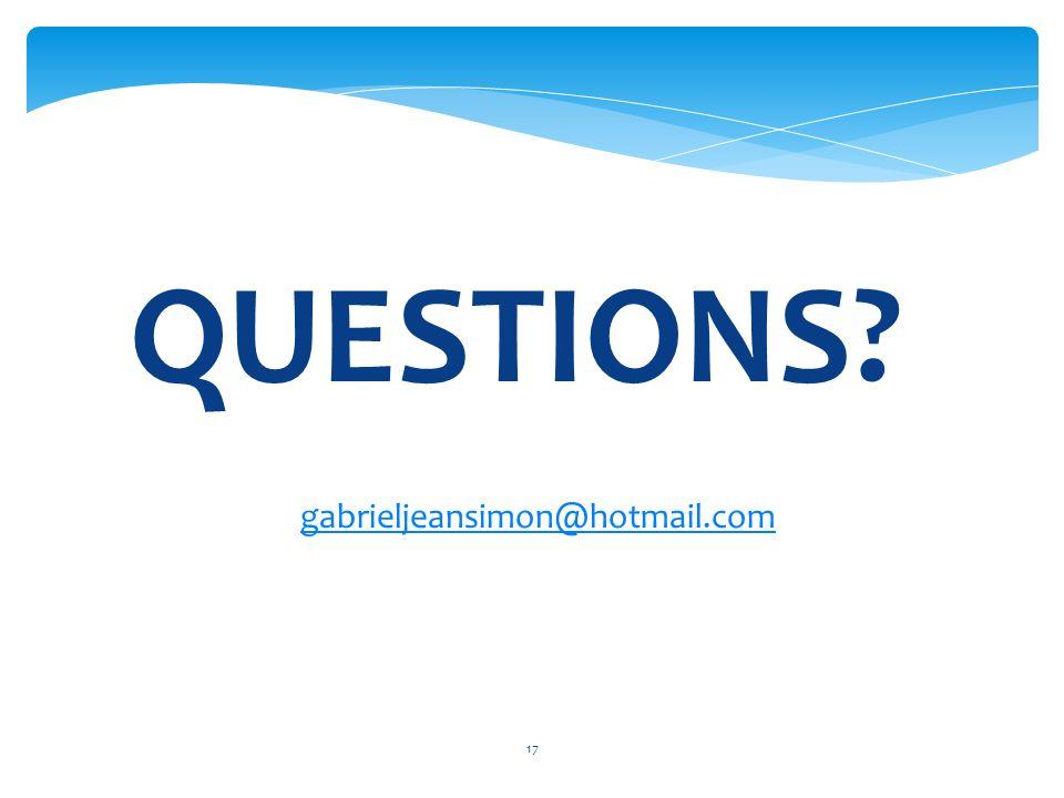 17 QUESTIONS gabrieljeansimon@hotmail.com