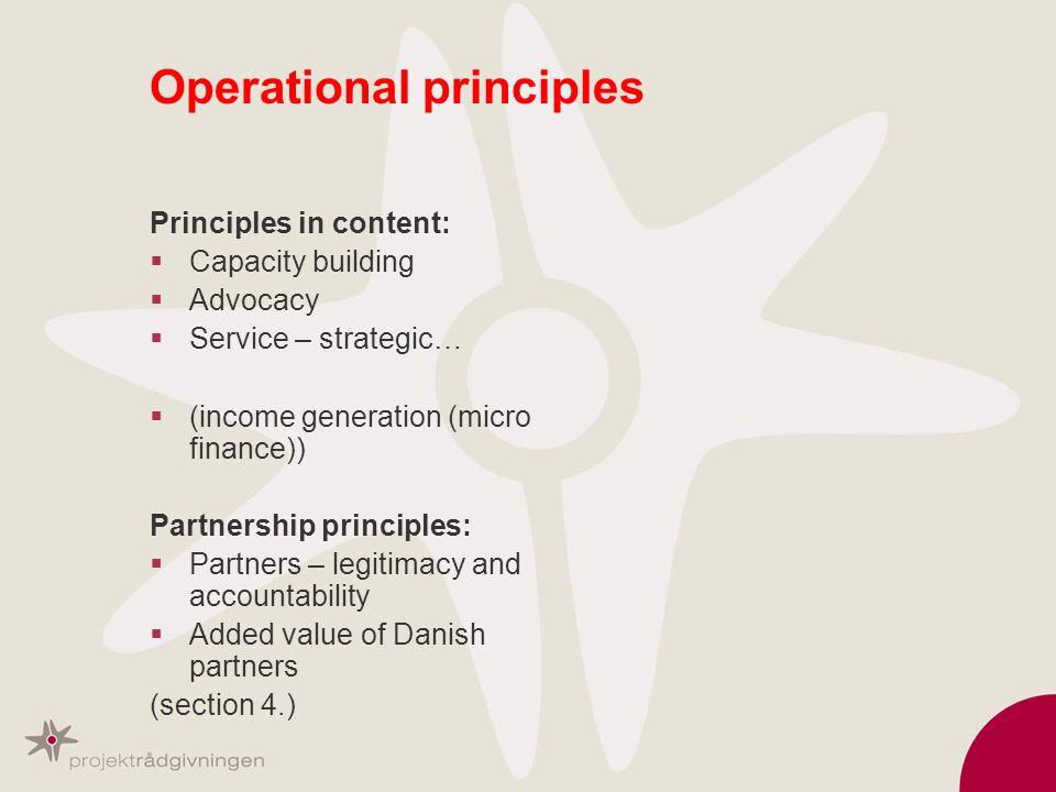 Operational principles Principles in content: Capacity building Advocacy Service – strategic… (income generation (micro finance)) Partnership principl