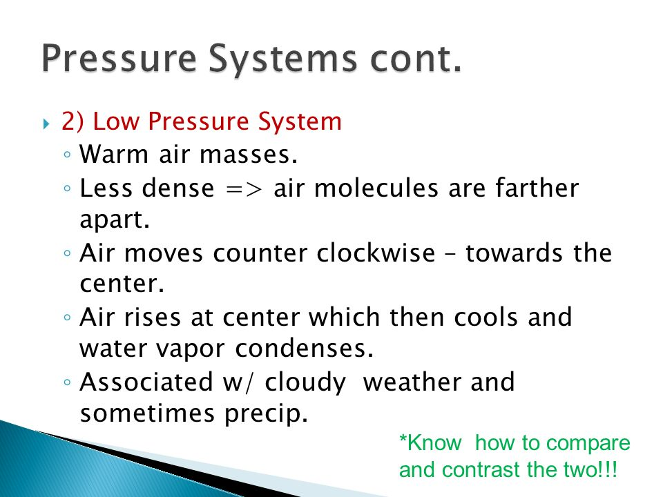 Air pressure = weight of the molecules in a large mass of air.