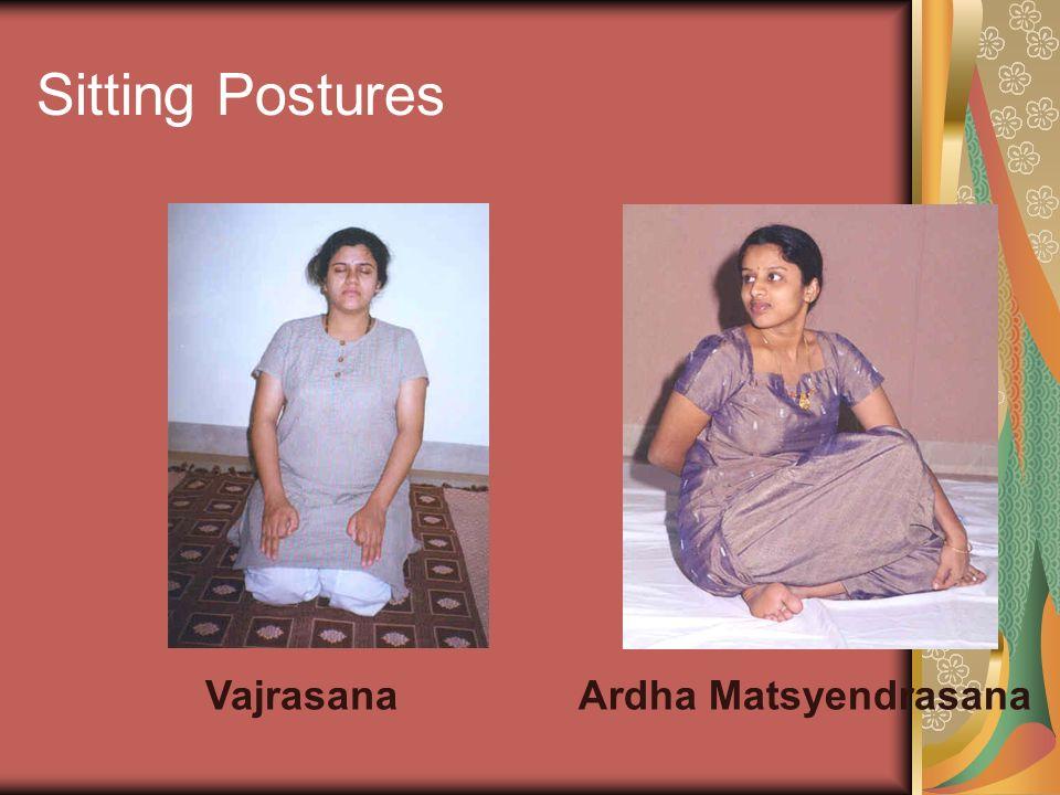 Sitting Postures VajrasanaArdha Matsyendrasana