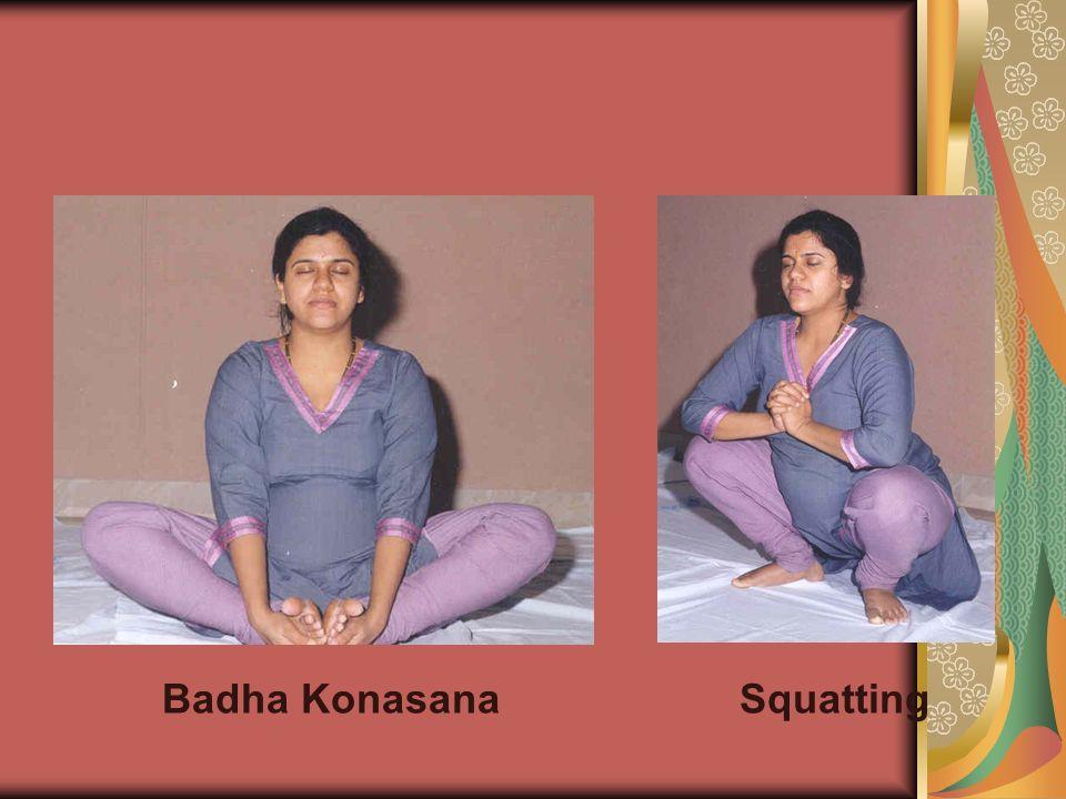Badha KonasanaSquatting