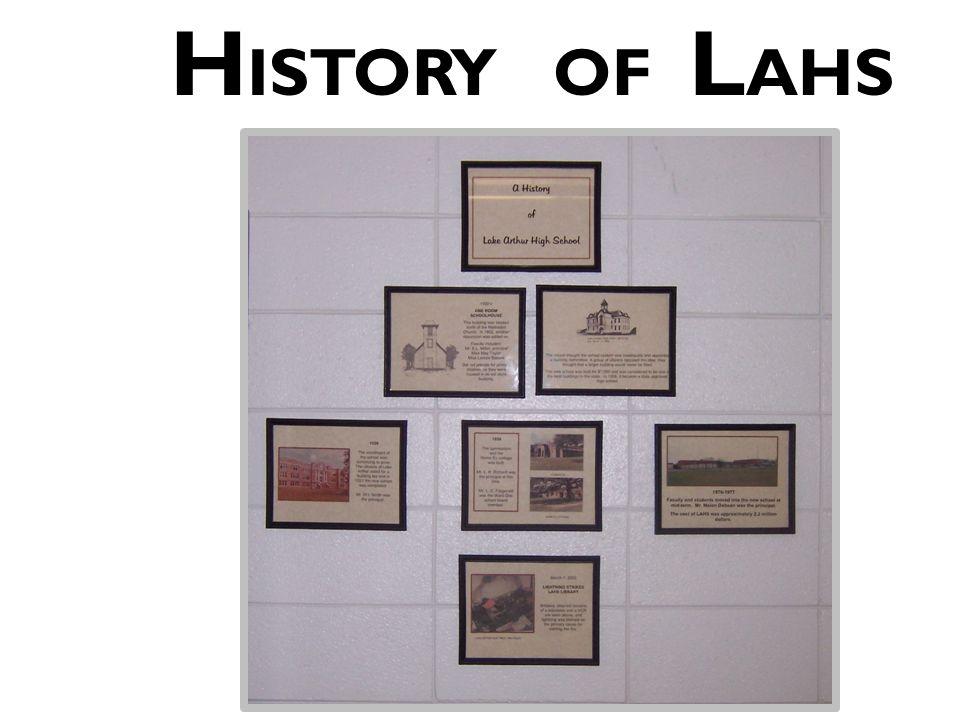 H ISTORY OF L AHS