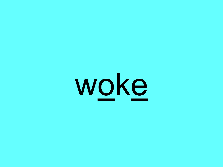 wokewoke