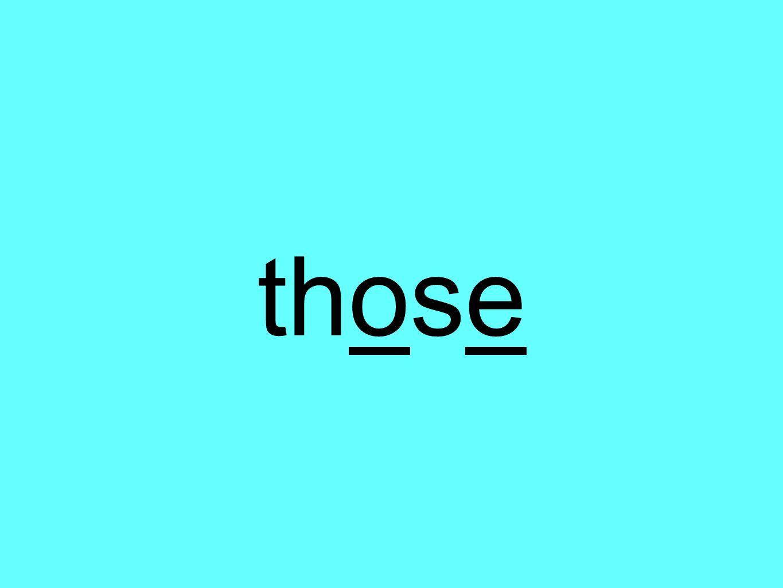 those