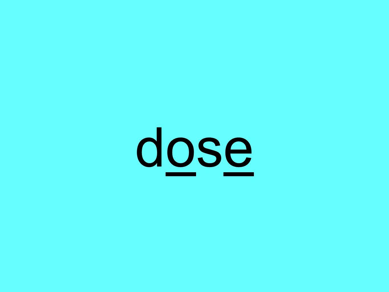 dosedose