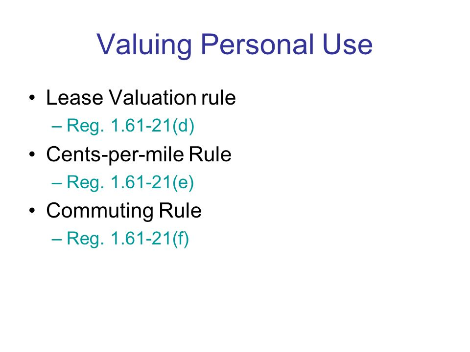Personal Usage If employer provided vehicle does not meet the qualifications for non- personal use vehicle, and Employee is not restricted from using
