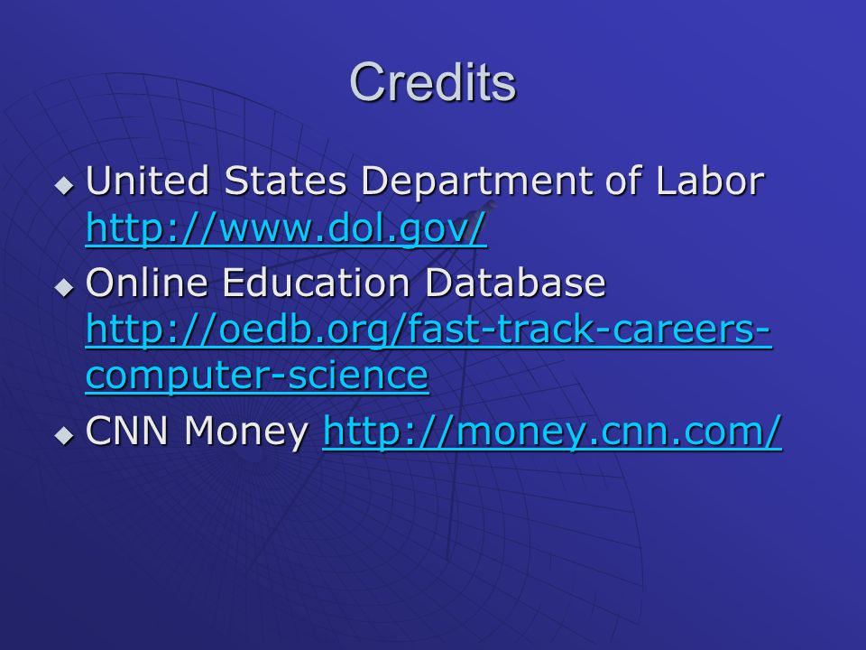 Credits United States Department of Labor http://www.dol.gov/ United States Department of Labor http://www.dol.gov/ http://www.dol.gov/ Online Educati
