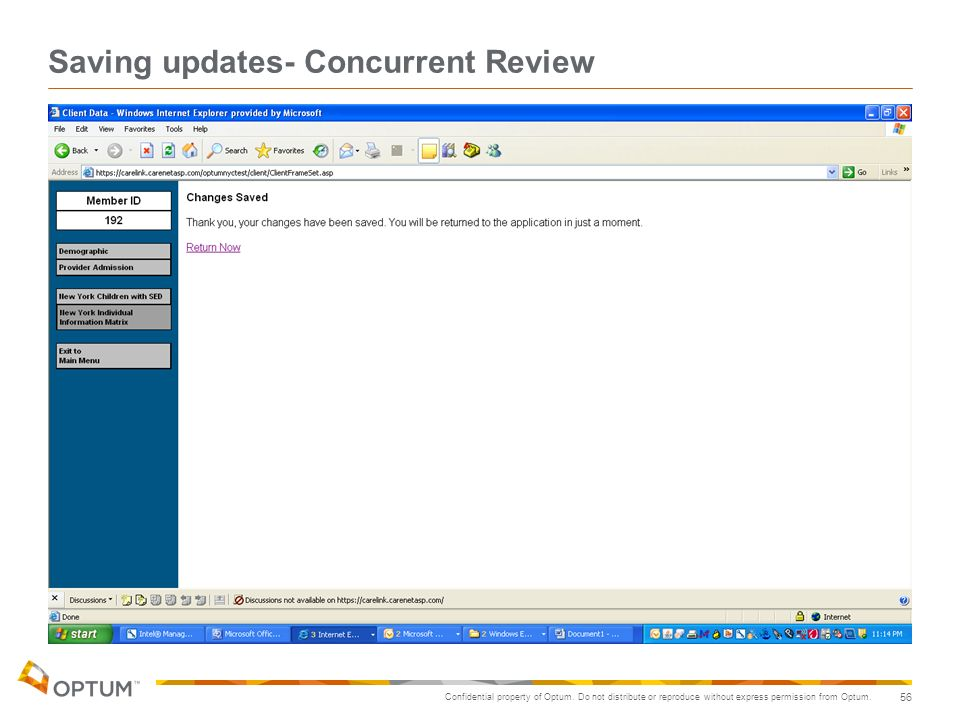 Confidential property of Optum. Do not distribute or reproduce without express permission from Optum. 56 Saving updates- Concurrent Review