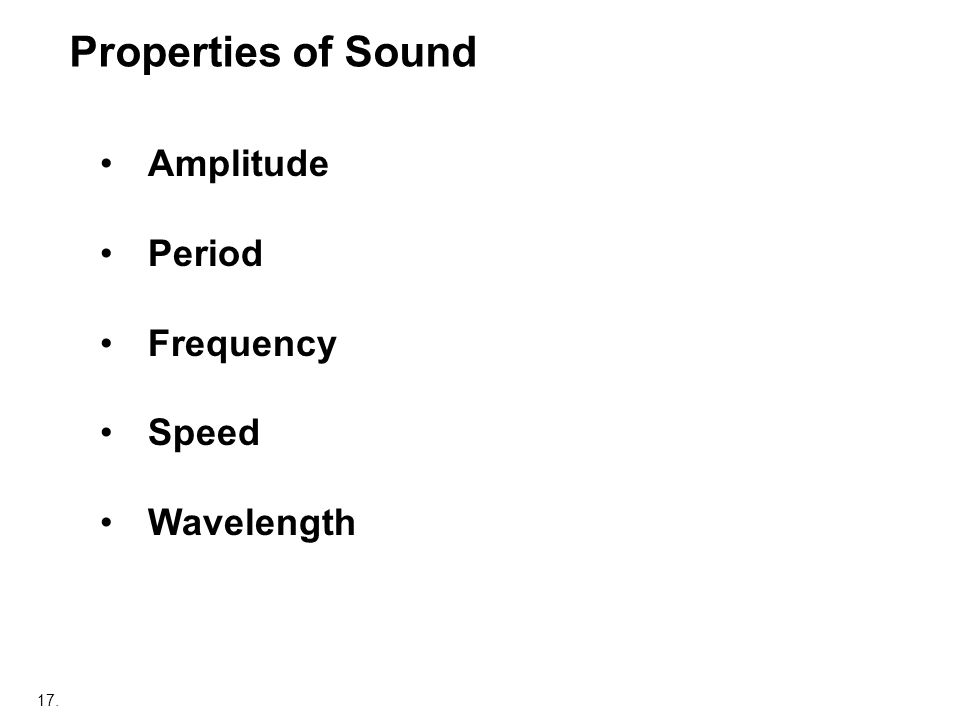 17. Properties of Sound Amplitude Period Frequency Speed Wavelength