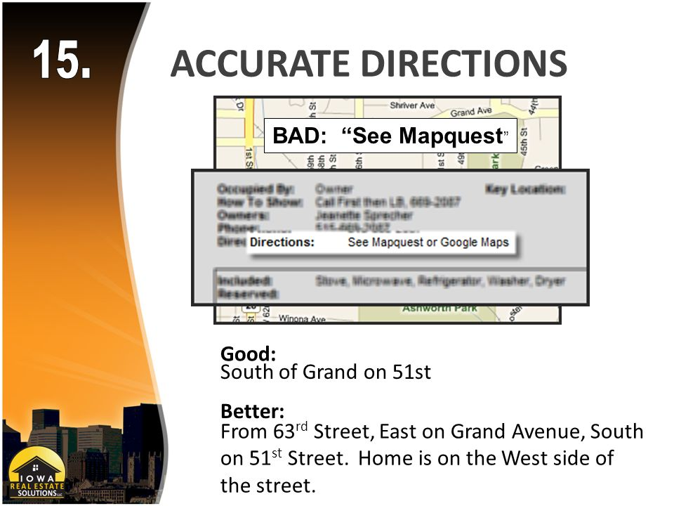 ACCURATE DIRECTIONS South of Grand on 51st From 63 rd Street, East on Grand Avenue, South on 51 st Street.