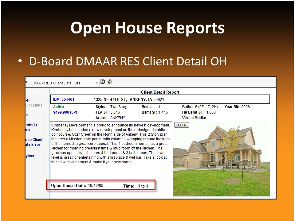 D-Board DMAAR RES Client Detail OH Open House Reports