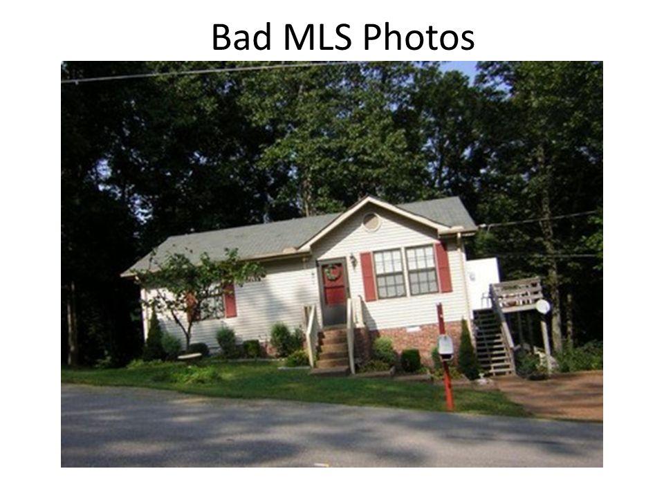 Bad MLS Photos