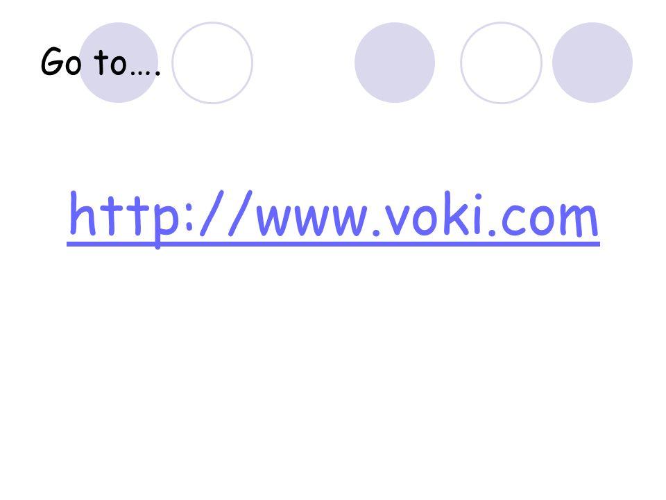 Go to…. http://www.voki.com