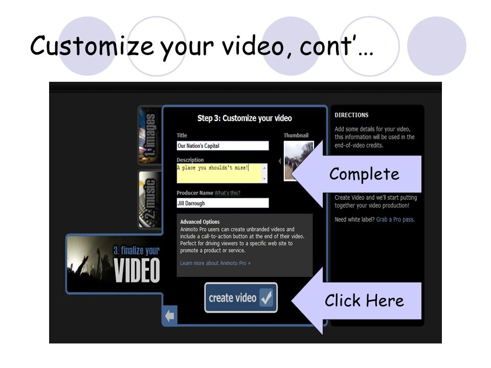 Customize your video, cont… Complete Click Here