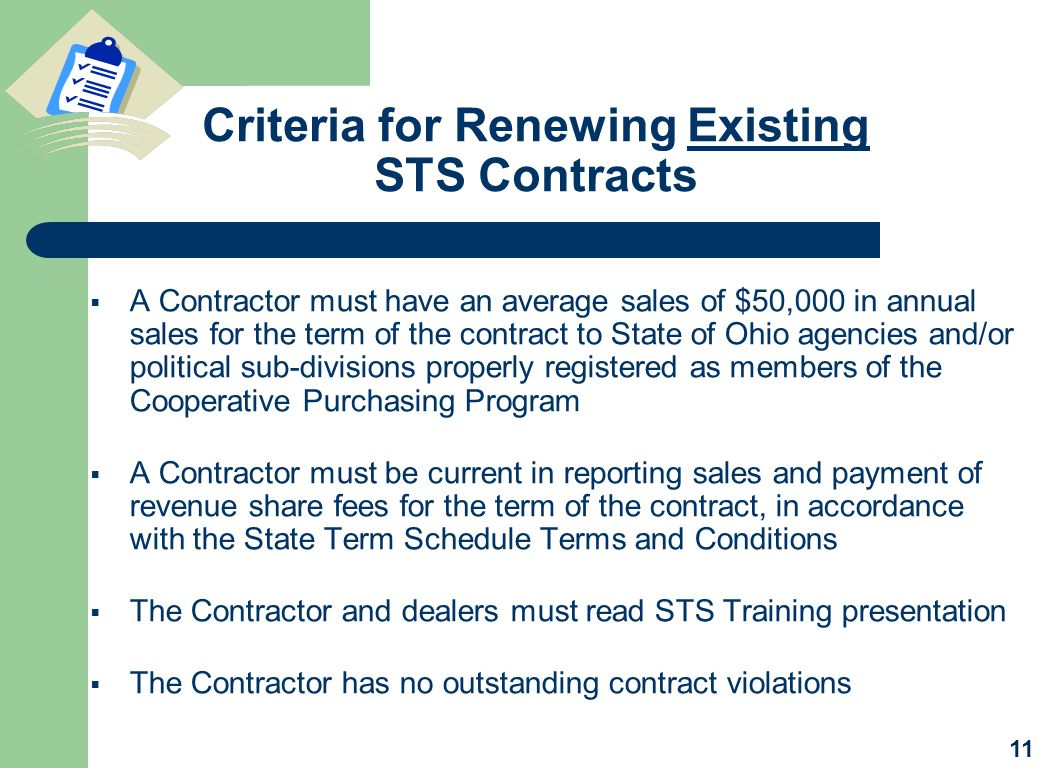 Criteria for Renewing Existing STS Contracts A Contractor must have an average sales of $50,000 in annual sales for the term of the contract to State