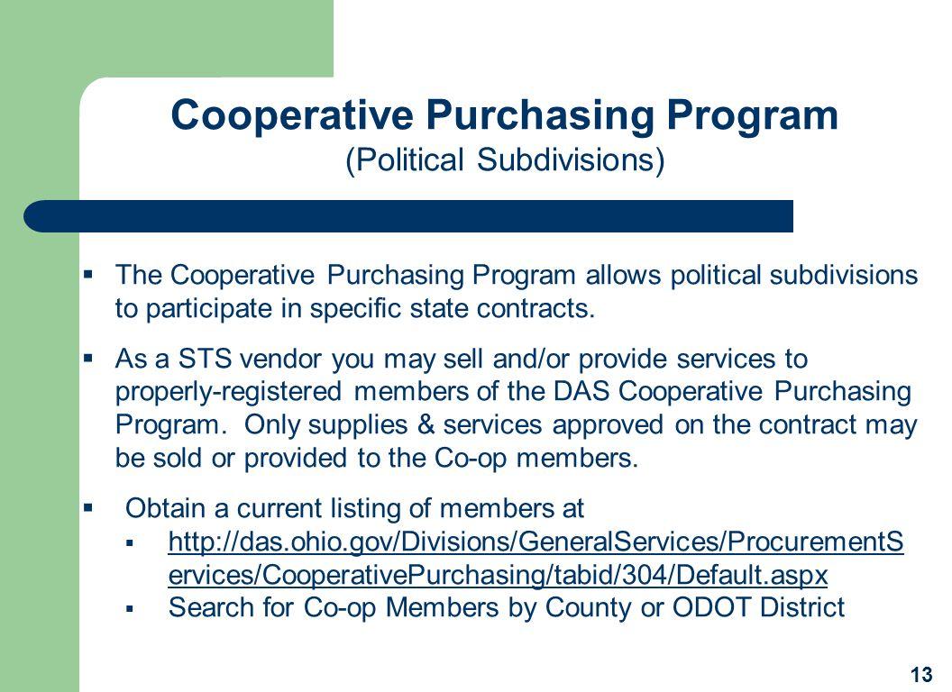 Cooperative Purchasing Program (Political Subdivisions) 13 The Cooperative Purchasing Program allows political subdivisions to participate in specific