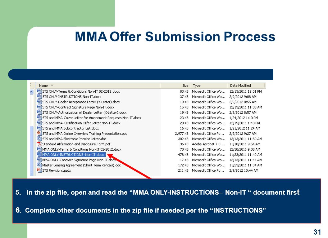 MMA Offer Submission Process 5.In the zip file, open and read the MMA ONLY-INSTRUCTIONS– Non-IT document firs t 6. Complete other documents in the zip