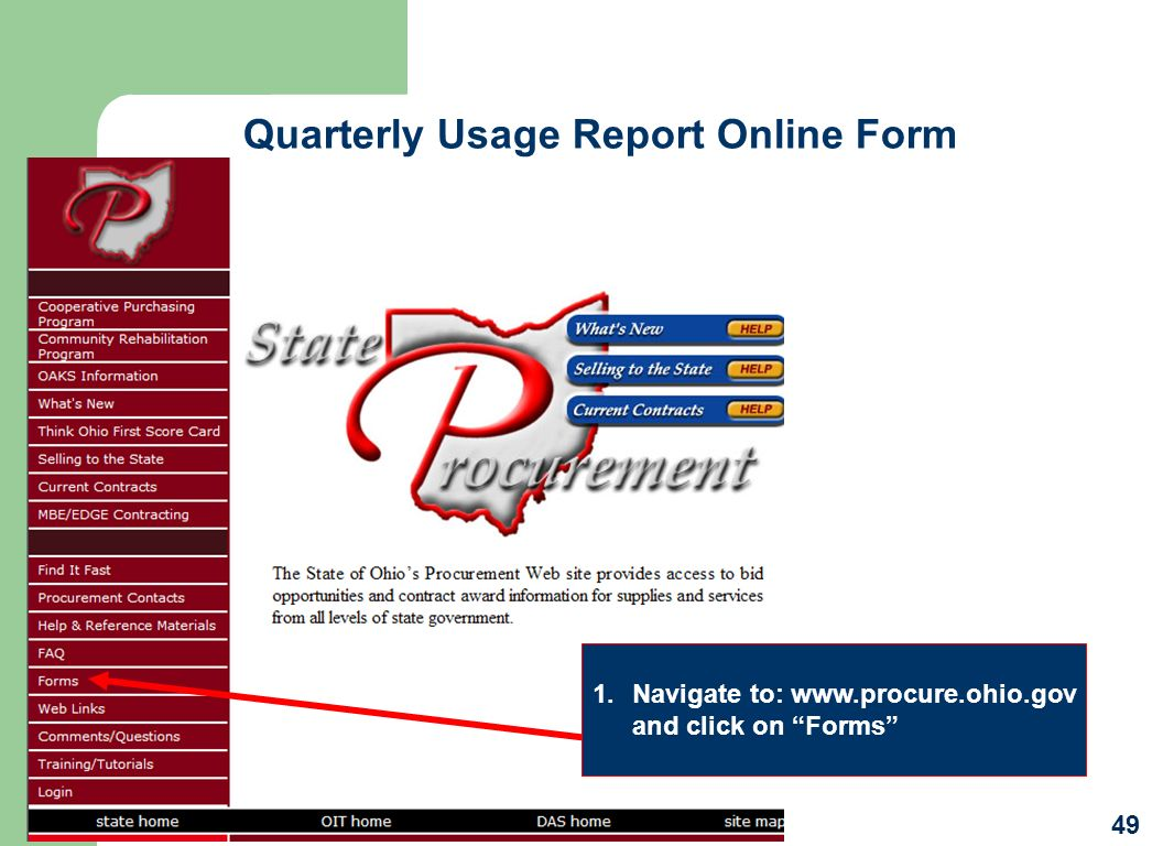 Quarterly Usage Report Online Form 49 1.Navigate to: www.procure.ohio.gov and click on Forms