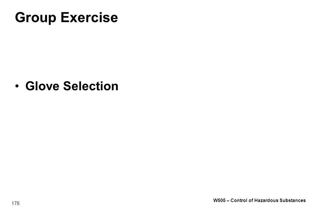 178. W505 – Control of Hazardous Substances Group Exercise Glove Selection