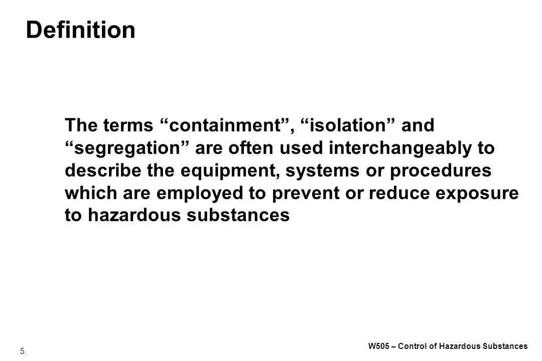 96. W505 – Control of Hazardous Substances Types of Respirators Air Purifying Air supplied