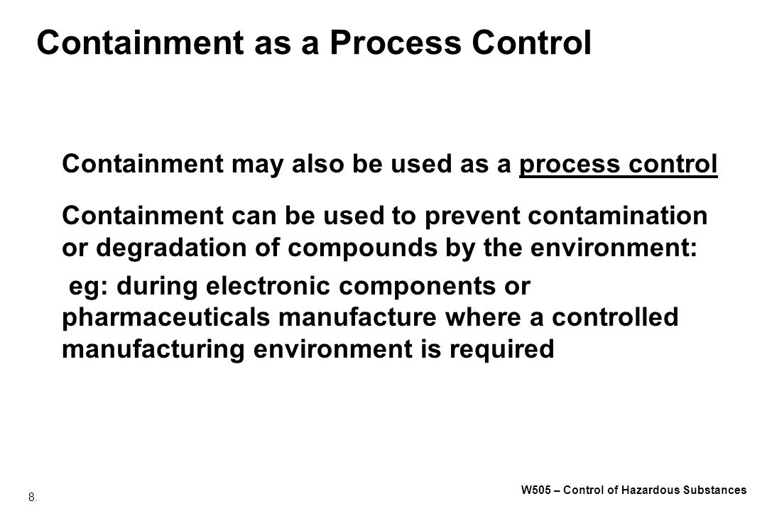 89.W505 – Control of Hazardous Substances We Need to Avoid Situations Like This.