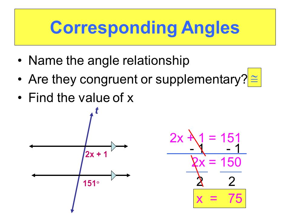 Consecutive Interior Angles Name the angle relationship Are they congruent or supplementary.