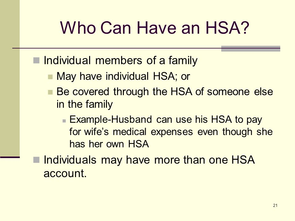 21 Who Can Have an HSA.