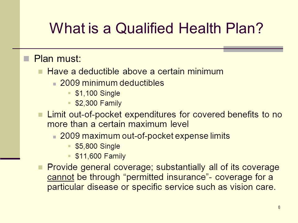8 What is a Qualified Health Plan.
