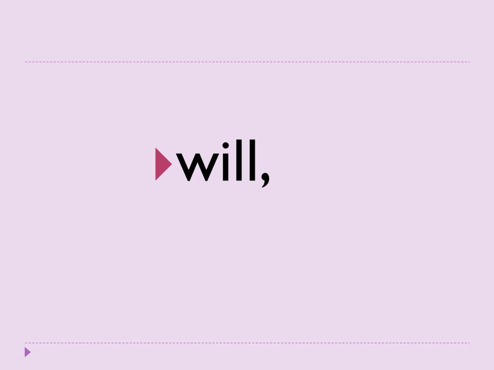 will,