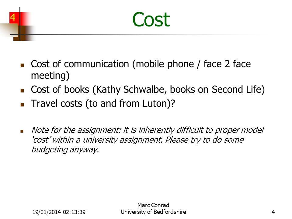 5 19/01/2014 02:15:11 Marc Conrad University of Bedfordshire5 Quality Measurements: Max.
